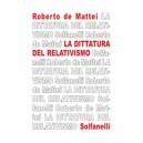 La Dittatura del Relativismo