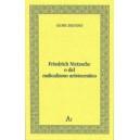 Friedrich Nietzsche o del radicalismo aristocratico