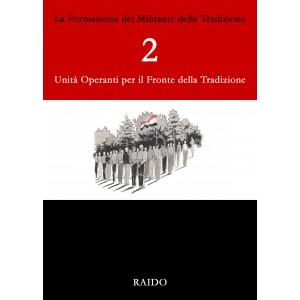 2. Unità operanti per il fronte della Tradizione