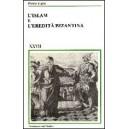 L'Islam e l'eredità bizantina