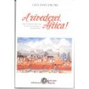 Arrivederci Africa!