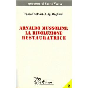 Arnaldo Mussolini: la rivoluzione restauratrice