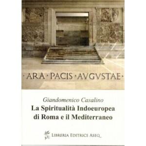 La Spiritualità Indoeuropea di Roma e il Mediterraneo