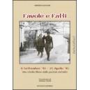 Favole e fatti. 8 Settembre '43 - 25 Aprile '45