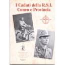 I caduti della R.S.I.. Cuneo e provincia