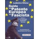Guida alla Patente Europea del Fascista