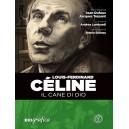 Louis-Ferdinand Céline - Il Cane di Dio