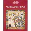 Pellegrini, Crociati e Templari