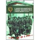 """Il gruppo esplorante della divisione """"San Marco"""" nelle Lagnhe durante la R.S.I."""