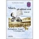 Marò, gli ultimi eroi 1944 - 1945
