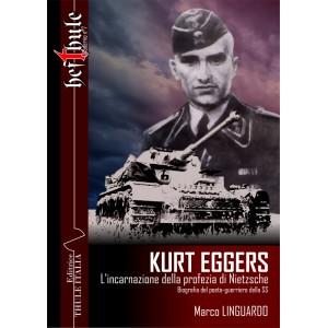 Kurt Eggers. L'incarnazione della profezia di Nietzsche.