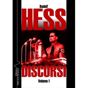 Rudolf Hess - Discorsi (Vol. 1)