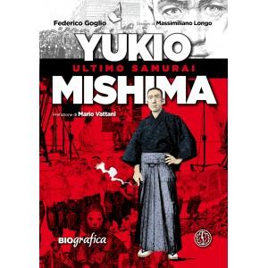 Yukio Mishima. L'ultimo Samurai.