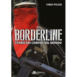 Borderline. Storie dai confini del mondo