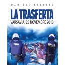 La trasferta. Varsavia, 28 novembre 2013