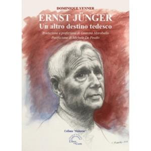 Ernst Junger. Un altro destino tedesco