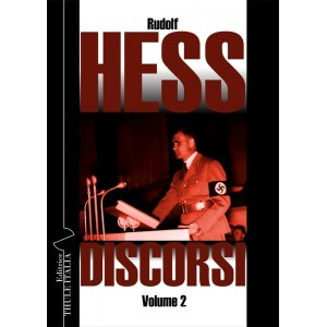 Rudolf Hess. Discorsi. Vol. 2