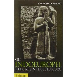 Gli indoeuropei e le origini dell'Europa
