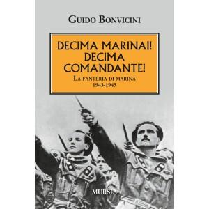 Decima Marinai! Decima Comandante!