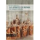 Lo spirito di Roma in cinque episodi