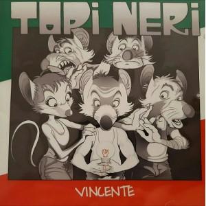 Topi Neri - Vincente