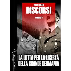 Adolf Hitler Discorsi vol. 3