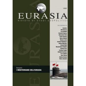 Eurasia - Rivista di studi geopolitici 1/2021