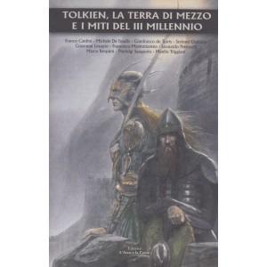 Tolkien, la Terra di Mezzo e i miti del III Millennio