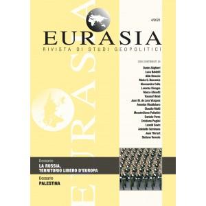 Eurasia - Rivista di studi geopolitici 4/2021