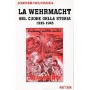 La Wehrmacht nel cuore della storia