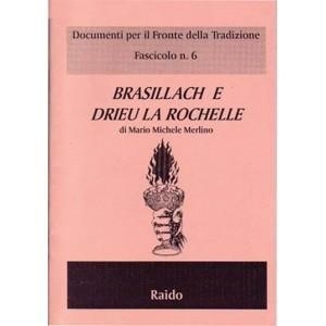 Brasillach e Drieu La Rochelle
