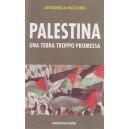Palestina - Una terra troppo promessa