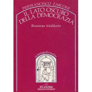 Il lato oscuro della democrazia - Rousseau totalitario