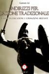 """Indirizzi per l'Azione Tradizionale"" di Gaetano Alì"
