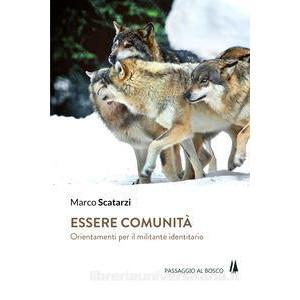 essere-comunita-marco-scatarzi-passaggio-al-bosco